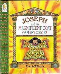 Joseph and His Magnificent Coat of Many Colours