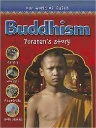 Buddhism - Yuranan's Story