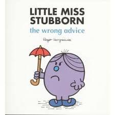 Little Miss Stubborn The Wrong Advice