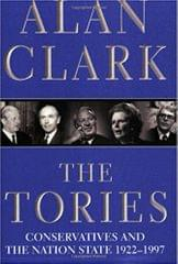 The Tories - Conservatives and the Nation State 1922-1997