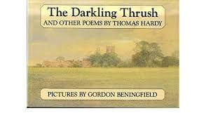 The Darkling Thrush and Other Poems