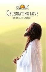 The Art Of Living - Celebrating Love