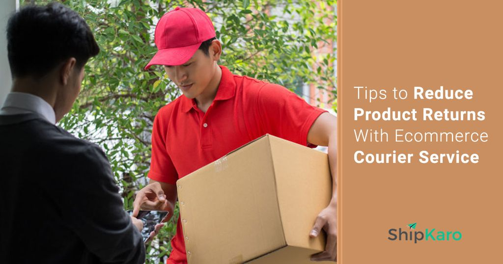 how-to-minimize-product-returns-with-reliable-ecommerce-courier-service