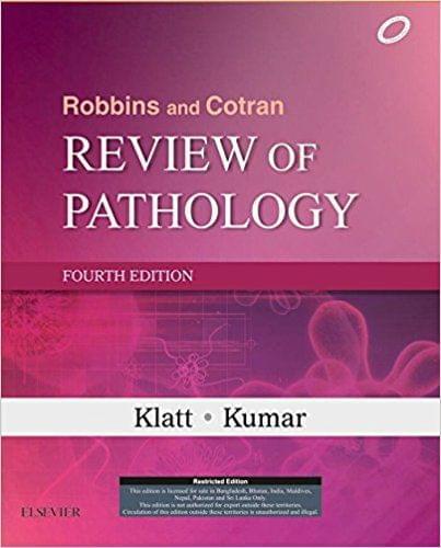 Robbins and Cotran Review of Pathology 4th Edition 2016 By Edward C Klatt