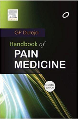 Handbook of Pain Management 2nd Edition 2013 By Dureja