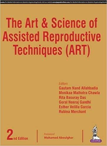The Art & Science of Assisted Reproductive Techniques 2nd Edition 2017 By Gautam N Allahbadia