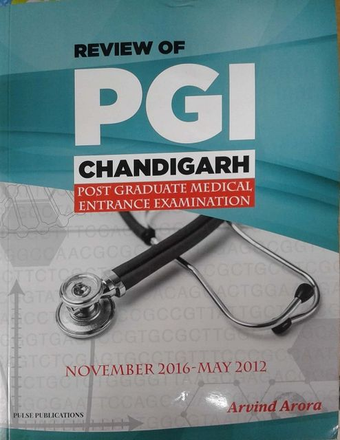 Review of PGI CHANDIGARH Post Graduate Medical Entrance Examination By Arvind Arora