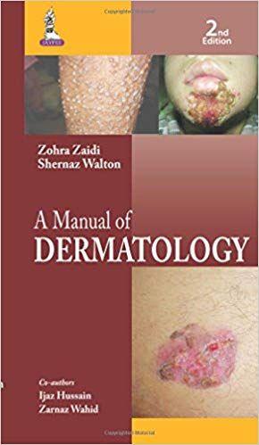 A Manual Of Dermatology 2nd Edition 2015 By Zaidi Zohra