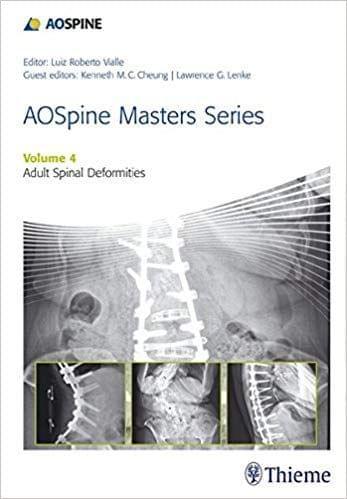 AOSpine Masters Series: Adult Spinal Deformities - (Volume-4) 2015 By Luiz R. Vialle