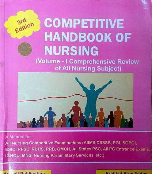 Competitive Handbook of Nursing Volume-1 3rd Edition 2018 By