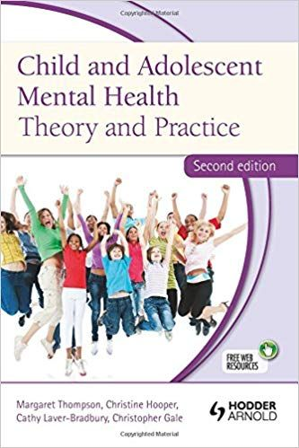 Child and Adolescent Mental Health:Theory and Practice 2nd Edition 2012 By Hooper