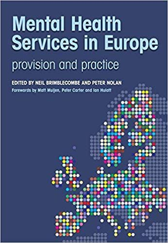 Mental Health Services in Europe: Provision and Practice 2012 By Brimblecombe Neil