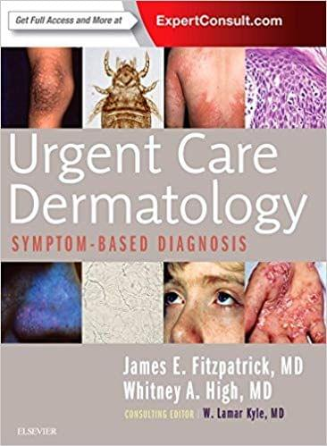 Urgent Care Dermatology: Symptom-Based Diagnosis 1st Edition 2017 By James E. Fitzpatrick