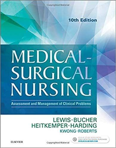 Medical-Surgical Nursing: Assessment and Management of Clinical Problems, Single Volume 10th Edition 2016 By Sharon L. Lewis