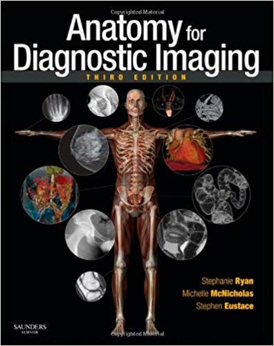 Anatomy for Diagnostic Imaging 3rd Edition 2010 By Stephanie Ryan