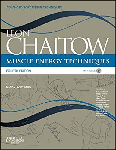 Muscle Energy Techniques with Videos 4th Edition 2013 By Chaitow
