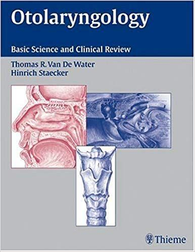 Otolaryngology: Basic Science and Clinical Review By Thomas R Van De Water