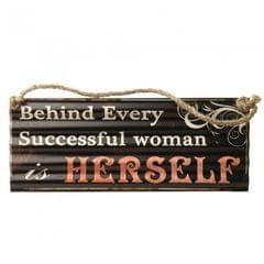 Heaven Sends Schild zum Aufhängen mit Zitat Behind Every Woman