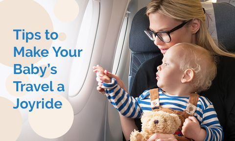 Make your Baby's travel experience memorable with these 8 simple rules