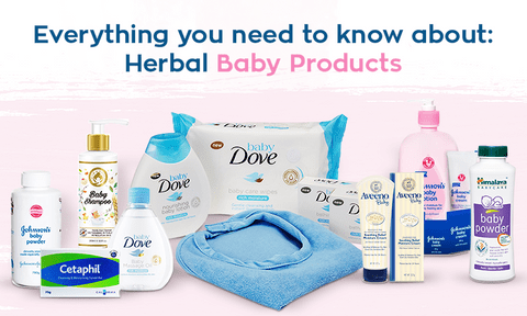 Everything you need to know about: Herbal Baby Products