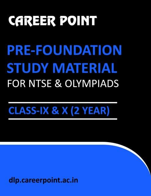 Pre-Foundation Basic & NTSE Study Material For Class 9th & 10th (2 Year)