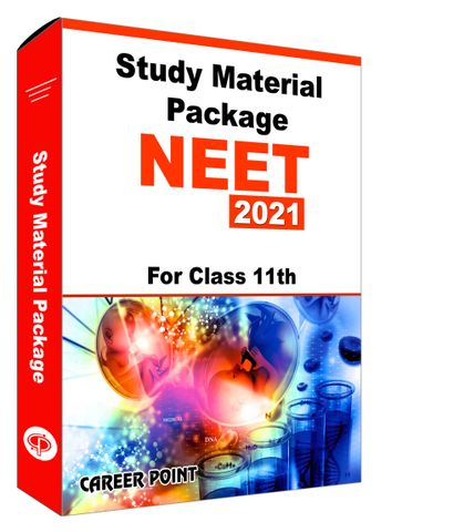 Study Material Package For NEET 2021 (For 11th Class)