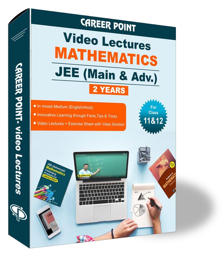 Mathematics Video Lectures (11th+12th) | JEE Main & Advanced  | Validity 2 Yrs | Medium : Mixed Language (E & H)