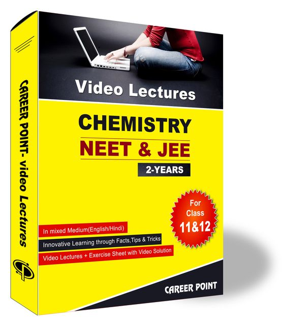 Chemistry Video Lectures (11th+12th) | JEE & NEET | Validity 2 Yrs | Medium : Mixed Language (E & H)