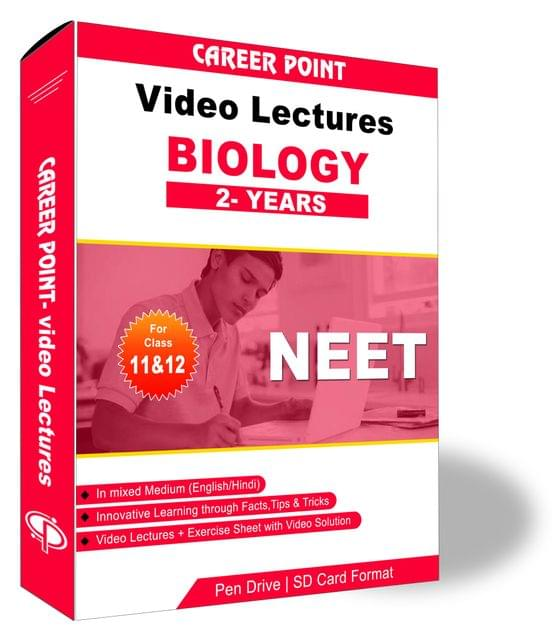 Biology Video Lectures (11th+12th)   NEET & AIIMS   Validity 2 Yrs   Medium : Mixed Language (E & H)