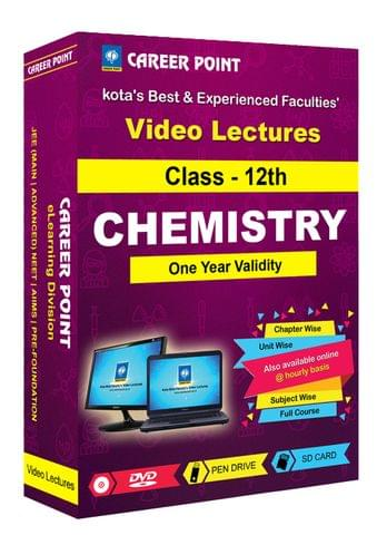 Class 12th Chemistry Video Lectures   JEE & NEET   Validity 1 Yr   Medium : Mixed Language-E/H