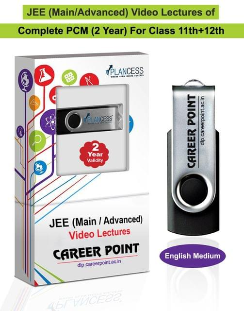 Video Lectures for JEE Mains & Adv | PCM (11th+12th) | Validity 2 Yrs | Medium : English Language