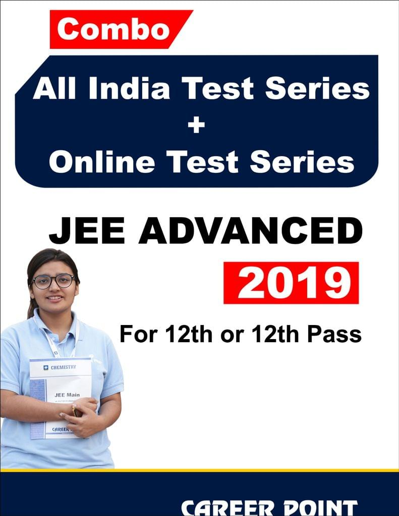 Combo: All India Test Series + Online Test Series For JEE Advanced 2019 (For 12th or 12th Pass)