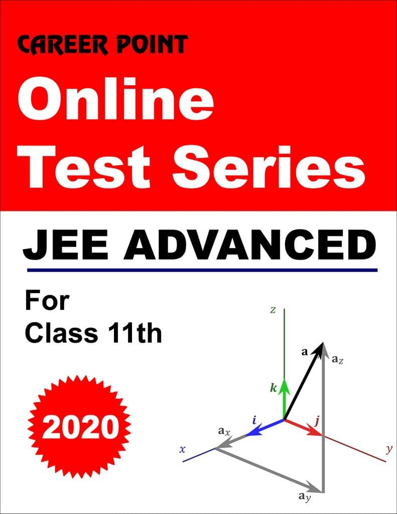 Online Test Series For JEE Advanced 2020 (For 11th Class)