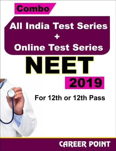 Combo: All India Test Series + Online Test Series For NEET 2019 (For 12th or 12th Pass)