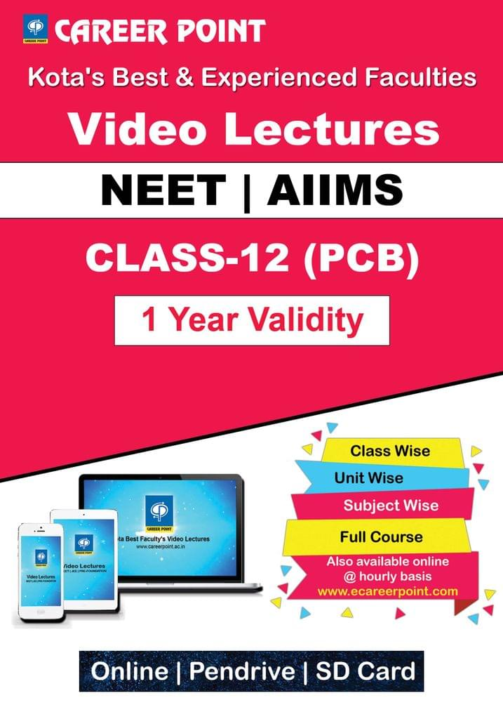 Video Lectures for NEET & AIIMS | PCB (Class 12th) | Validity 1 Yr | Medium : English Language