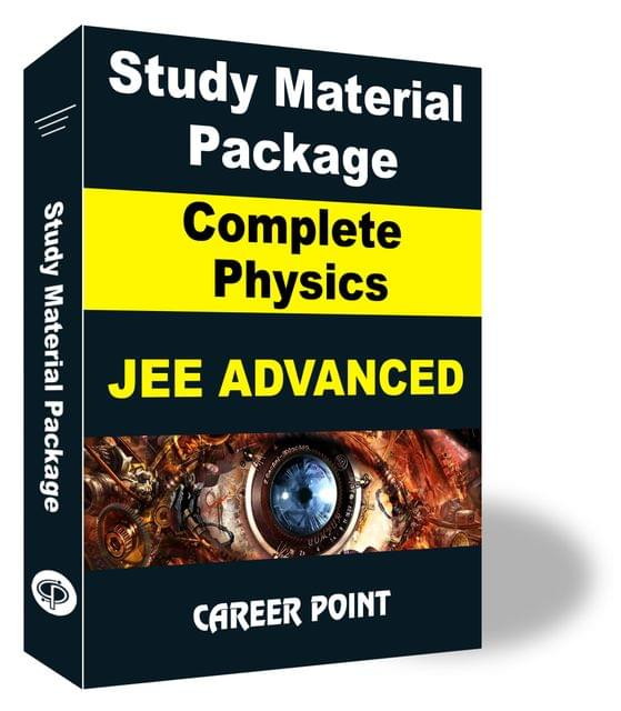 Study Material Package Complete-Physics For JEE Advanced