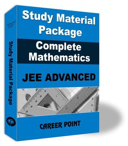 Study Material Package Complete-Mathematics For JEE Advanced