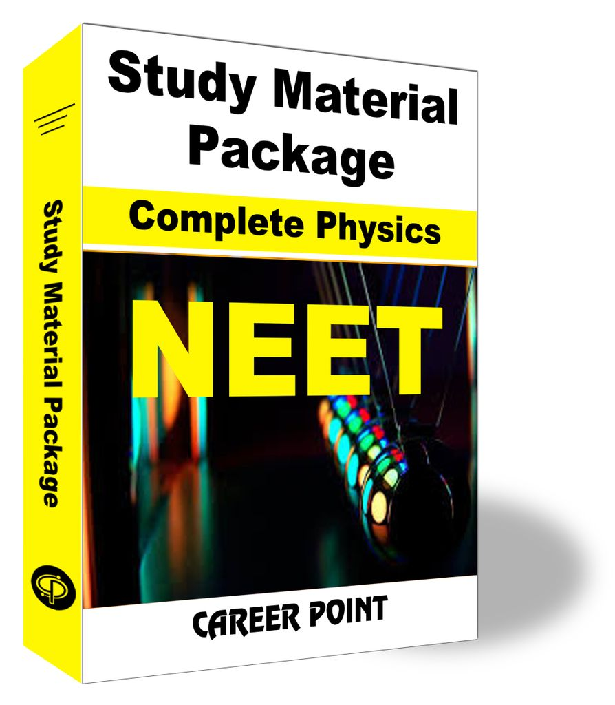Study Material Package Complete-Physics For NEET