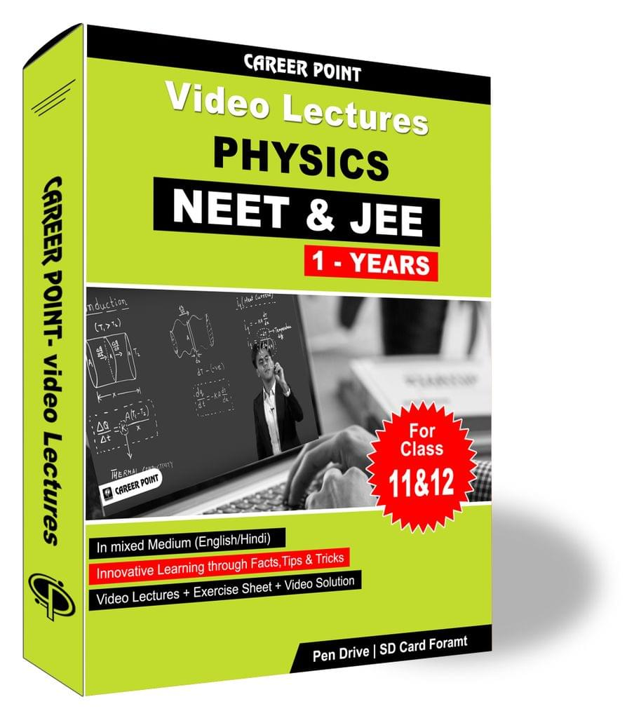 Physics Video Lectures (11th+12th)   JEE & NEET   Validity 30 May 2019   Medium : Mixed Language (E & H)
