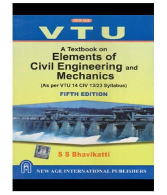 Elements of civil Engineering and mechanics (5th Edition)