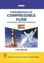 Fundamentals of Compressible Flow with Aircraft and Rocket Propulsion