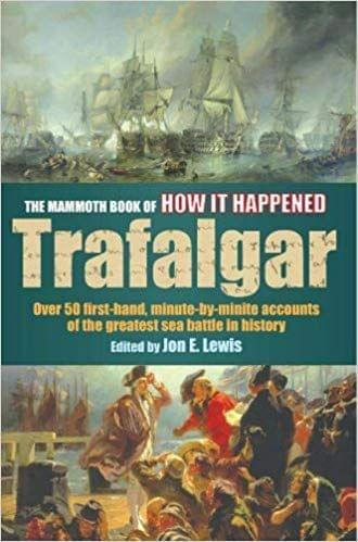 The Mammoth Book Of How It Happened Trafalgar