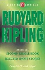 RUDYARD KIPLING 2 BOOKS IN 1 THE SECOND JUNGLE BOOK SELECTED SHORT STORES