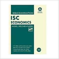 Oswal ISC MODEL SPECIMEN PAPERS OF ECONOMICS Class 12 for 2018 Exam