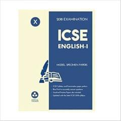 Oswal ICSE MODEL SPECIMEN PAPERS OF ENGLISHI Class 10 for 2018 Exam