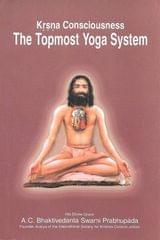 Krsna Consciousness the top most Yoga System