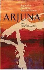 Arjuna Saga of A Pandava WarriorPrince: 1