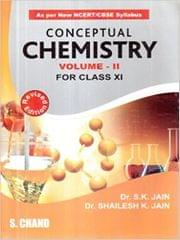 Conceptual Chemistry Volume II Class XI