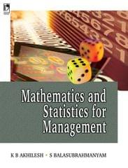 MATHEMATICS AND STATISTICS FOR MANAGEMENT