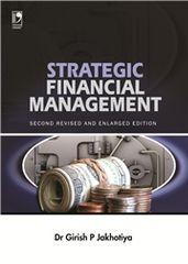 STRATEGIC FINANCIAL MANAGEMENT  2ND EDN